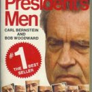 ALL THE PRESIDENT'S MEN By Bernstein and Woodward