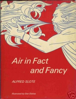 AIR IN FACT AND FANCY By Alfred Slote