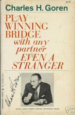 PLAY WINNING BRIDGE WITH ANY PARTNER Charles Goren 1971
