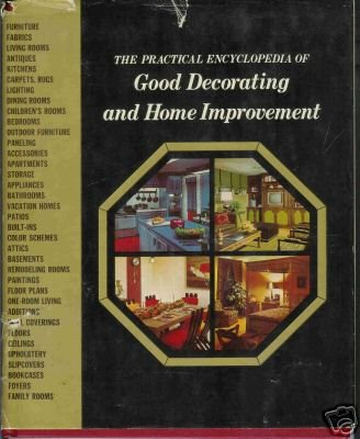 THE PRACTICAL ENCYCLOPEDIA OF GOOD DECORATING 1970