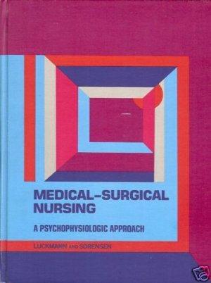 MEDICAL-SURGICAL NURSING A PSYCHOPHYSIOLOGIC APPROACH
