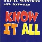 KNOW IT ALL 5087 WEIRD & WACKY TRIVIA QUESTIONS & ANSWE