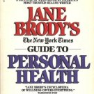 GUIDE TO PERSONAL HEALTH COMPLETE GUIDE TO A LIFETIME