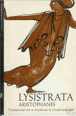 LYSISTRATA ARISTOPHANES By  Donald Sutherland