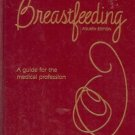 BREASTFEEDING A GUIDE FOR THE MEDICAL PROFESSION