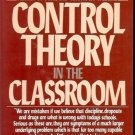 CONTROL THEORY IN THE CLASSROOM BY WILLIAM GLASSER, M.D