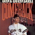 DAVE DRAVECKY COMEBACK WITH TIM STAFFORD