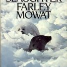 SEA OF SLAUGHTER FARLEY MOWAT