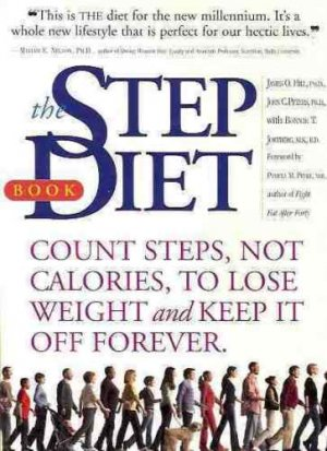 THE STEP DIET BOOK COUNT STEPS NOT CALORIES LOSE WEIGHT