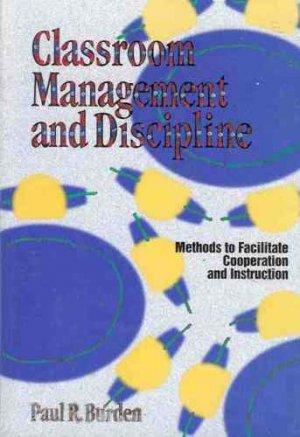 CLASSROOM MANAGEMENT & DISCIPLINE METHODS TO FACILITATE