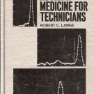 NUCLEAR MEDICINE FOR TECHNICIANS BY ROBERT C. LANGE