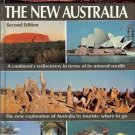THE NEW AUSTRALIA A CONTINENT'S REDISCOVERY IN TERMS OF