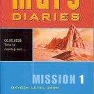 MARS DIARIES MISSION 1 OXYGEN LEVEL ZERO