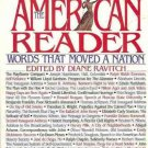 THE AMERICAN READER WORDS TAHT MOVED A NATION