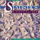 STATISTICS A FIRST COURSE 6TH EDITION BY FREUND & SIMON