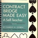 CONTRACT BRIDGE MADE EASY A SELF TEACHER