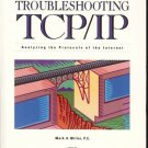 TROUBLESHOOTING TCP/IP ANALYZING THE PROTOCOLS OF INTER