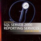 SQL SERVER 2000 REPORTING SERVICES STEP BY STEP MICROSO