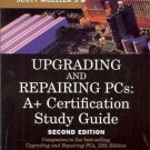 UPGRADING & REPARING PCS A+ CERTIFICATION STUDY GUIDE 2