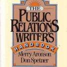 THE PUBLIC RELATIONS WRITER'S HANDBOOK ARONSON & SPETNE