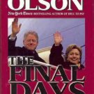 THE FINAL DAYS  LAST DESPERATE ABUSES OF POWER CLINTON