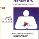 HEALTHWISE HANDBOOK A SELF CARE  MANUAL FOR YOU