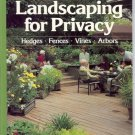 LANDSCAPING FOR PRIVACY SUNSET HEDGES FENCES VINES ARBO