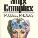 THE STYX COMPLEX RUSSEL RHODES