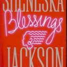 BLESSINGS BY SHENESKA JACKSON
