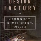 MANAGING THE DESIGN FACTORY A PRODCUT DEVELOPER'S TOOLK