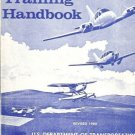 FLIGHT TRANING HANDBOOK REVISED 1980 U S DEPARTMENT OF