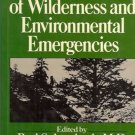 MANAGEMENT OF WILDERNESS & ENVIORNMENTAL EMERGENCIES