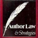 A LEGAL GUIDE FOR THE WORKING WRITER AUTHOR LAW & STRAT