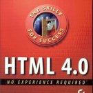 HTML 4.O NO EXPERIENCE REQUIRED THE SKILL FOR SUCCESS 1998