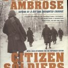 CITIZEN SOLDIERS U.S. ARMY FROM THE NORMANDAY BEACHES