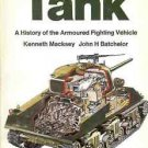 TANK A HISTORY OF THE ARMOURED FIGHTIN VEHICLE