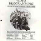 PROGRESSIVE VIDEO PROGRAMMING A STRATEGY FOR MAKING INF
