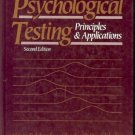 PSYCHOLOGIAL TESTING PRINCIPLES & APPLICATIONS