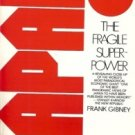 JAPAN THE FRAGIL SUPERPOWER BY FRANK GIBNEY