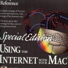 USING THE INTERNET WITH YOUR MAC SPECIAL EDITION
