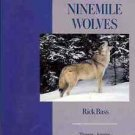 THE NINEMILE WOLVES RICK BASS