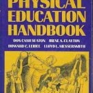 PHYSICAL EDUCATION HANDBOOK 6TH EDITION 1974