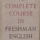 A COMPLETE COURSE IN FRESHMAN ENGLISH 1945
