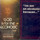 GOD IS FOR THE ALCOHOLIC A LOT OF 2 BOOKS