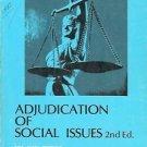 ADJUDICATION OF SOCIAL ISSUES 2N ED