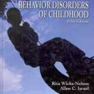BEHAVIOR DISORDER OF CHILDHOOD 5TH EDITION RITA WICKS