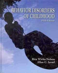 BEHAVIOR DISORDER OF CHILDHOOD 5TH EDITION RITA WICKS