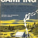 COMPLETE BOOK OF CAMPING BY LEONARD MIRACLE WITH MAURICE DECKER 1961