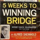 5 WEEKS TO WINNING BRIDGE BY ALFRED SHEINWOLD 1961