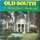 FODOR'S OLD SOUTH A PRACITCAL GUIDE TO PARADISE LOST